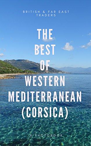 the-best-of-western-mediterranean-corsica-british-far-east-traders-photobook-british-far-east-trader