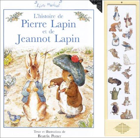 L'Histoire de Pierre Lapin et de Jeannot Lapin (Livre musical)