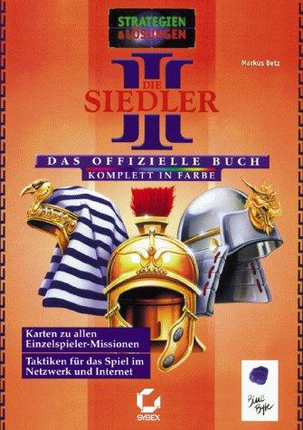 Die Siedler 3 - Das offizielle Buch