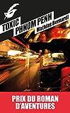 Toxic Phnom Penh Prix roman d'aventures (Masque Poche)