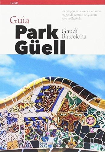 Guía Park Güell (Catalán) (Guies) por Pere Vivas Ortiz
