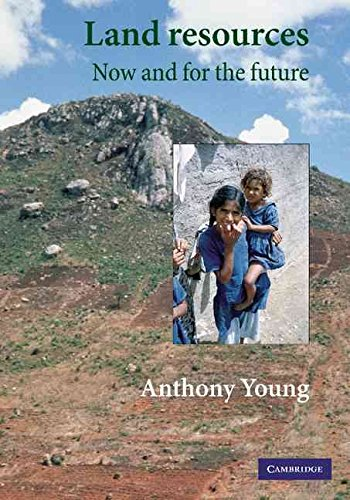 [(Land Resources : Now and for the Future)] [By (author) Anthony Young] published on (June, 2014)