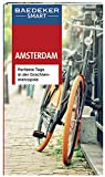 Baedeker SMART Reiseführer Amsterdam: Perfekte Tage in der Grachtenmetropole