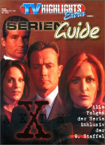 TV Highlights Extra Serien-Guide: Akte X