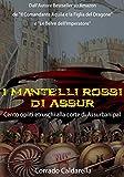 I mantelli rossi di Assur: Cento opliti etruschi alla corte di Assurbanipal