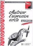 Image de Maîtriser l'expression écrite au CP-CE1, photofiches, édition 1993