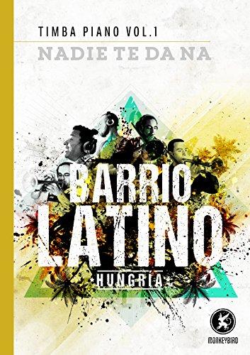Timba Piano Vol 1.: Nadie Te Da Na (English Edition)