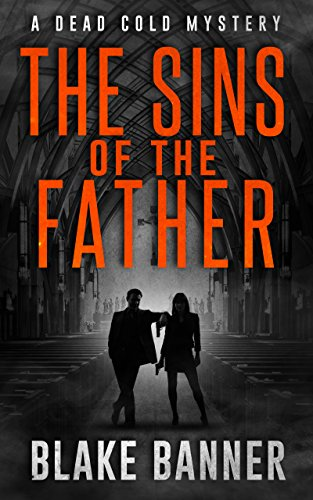 The Sins of the Father: A Dead Cold Mystery