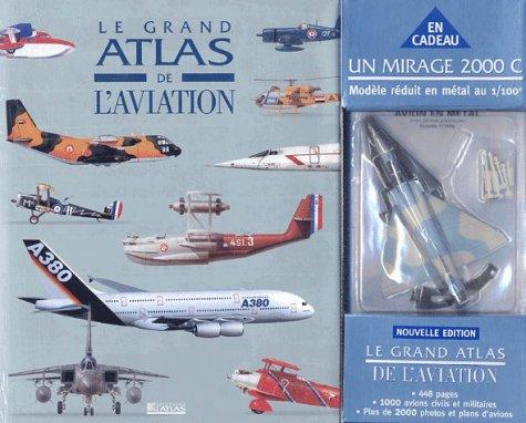 Le Grand Atlas de l'aviation + Alpha Jet (coffret spécial) par Collectif