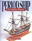 Period Ship Kit Builder's Manual