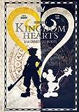 Kingdom Hearts: A la croisée des mondes