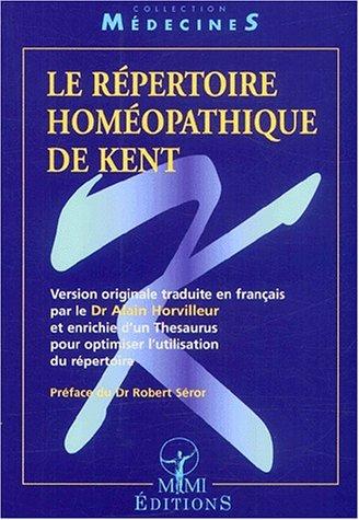Le répertoire homéopathique de Kent par Horvilleur