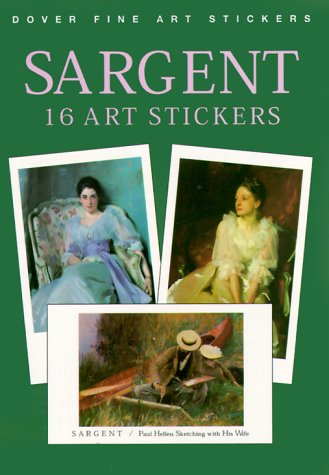 Sargent: 16 Art Stickers (Dover Art Stickers)