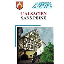 L'Alsacien sans peine (1 livre + coffret de 4 cassettes)