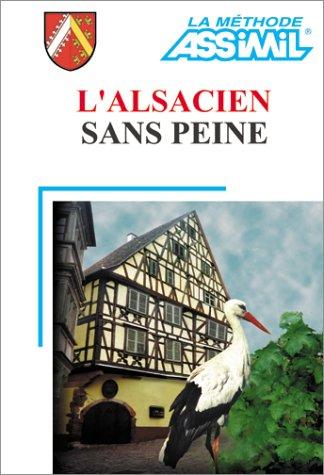 L'Alsacien sans peine (1 livre + coffret de 4 cassettes) par Assimil - Collection Langues Régionales