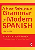 A New Reference Grammar of Modern Spanish: Volume 2 (Routledge Reference Grammars)