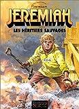 Jeremiah, tome 3 - Les Héritiers sauvages