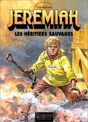 Jeremiah, tome 3 : Les Héritiers sauvages par Hermann