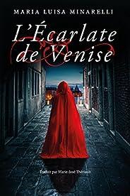 L'Écarlate de Venise (Les mystères de Venise t
