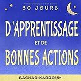30 jours d'apprentissage et de bonnes actions: (Islam pour enfants)