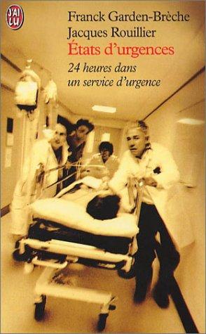 Etats d'urgences : 24 heures dans un service d'urgence