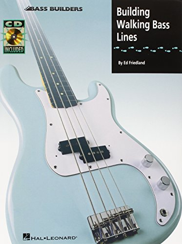 Building Walking Bass Lines (Book, CD): Noten, CD für Bass-Gitarre (Bass Builders)