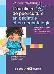 L'auxiliaire de puériculture en pédiatrie et en néonatalogie
