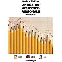Annuario statistico regionale. Sicilia 2014: Sicilia 2014
