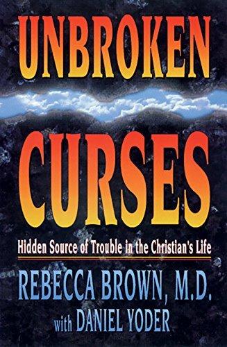 Unbroken Curses by Rebecca Brown (1995-12-01)