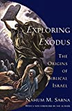 Exploring Exodus: The Origins of Biblical Israel