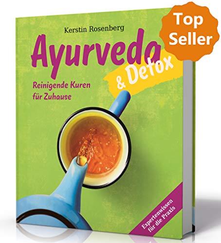 Reinigende Diät-detox (Ayurveda & Detox: Reinigende Kuren für freie Tage und das Wochenende)