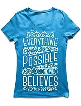 Maglietta Donna Gesù Cristo: tutto è possibile per chi crede - Religione cristiana, fede, Bibbia - Pasqua - Risurrezione