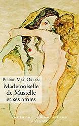 Mademoiselle de Mustelle et ses amies (LECTURES AMOUREUSES t. 23)