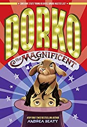 Dorko the Magnificent by Andrea Beaty (2014-09-02)