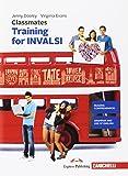 Classmates. Corso di inglese per la scuola secondaria di primo grado. Training for INVALSI