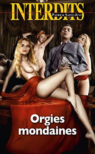 Orgies mondaines (Interdits t. 500)