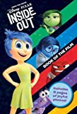 Disney Pixar Inside Out Book of the Film: Includes 8 pages of joyful photos! (Disney Book of the Film)