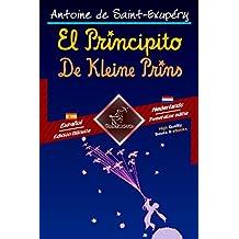 El Principito - De Kleine Prins: Textos bilingües en paralelo - Tweetalig met parallelle tekst: Español - Holandés / Spaans - Nederlands (Dual Language Easy Reader Book 85)