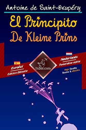 El Principito - De Kleine Prins: Textos bilingües en paralelo ...