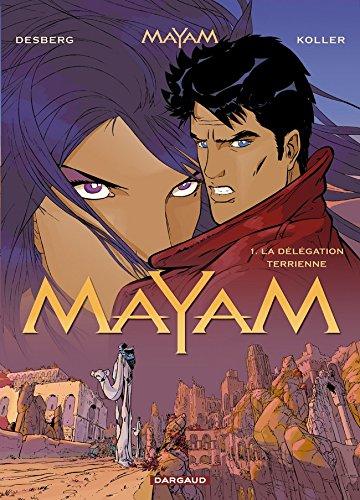Mayam, tome 1 : La Délégation terrienne