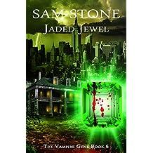 Jaded Jewel (The Vampire Gene Series Book 6)