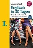 Langenscheidt Englisch in 30 Tagen - Set mit Buch, 2 Audio-CDs und Gratis-Zugang zum Online-Wörterbuch: Der schnelle Sprachkurs (Langenscheidt Sprachkurse