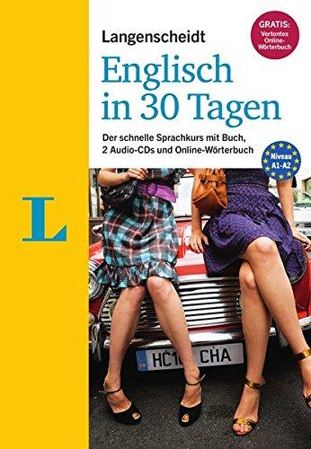Langenscheidt Englisch in 30 Tagen - Set mit Buch, 2 Audio-CDs und Gratis-Zugang zum...