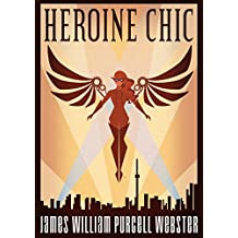 Heroine Chic (English Edition)
