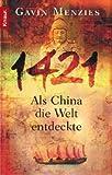 1421: Als China die Welt entdeckte - Gavin Menzies