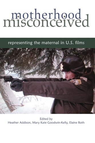 motherhood-misconceived-representing-the-maternal-in-us-films