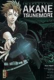 Psycho-Pass Saison 1 - Inspecteur Akane Tsunemori, tome 3