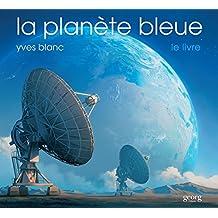 La planète bleue, le livre