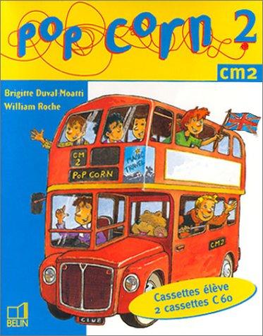 Pop Corn 2 : Anglais CM2 (coffret 2 cassettes)