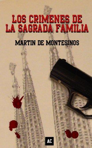 Los crímenes de la Sagrada Familia por Martín de Montesinos